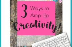 3 Ways to Amp Up Creativity